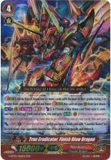 True Eradicator, Finish Blow Dragon - G-BT05/006EN - RRR