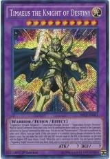 Timaeus the Knight of Destiny - DRLG-EN001 - Secret Rare