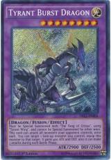 Tyrant Burst Dragon - DRL2-EN004 - Secret Rare
