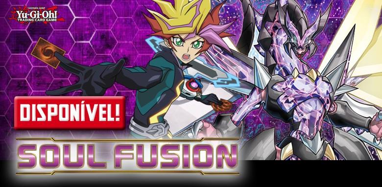 Avulsas Yu-Gi-Oh! Fusão da Alma já disponíveis!