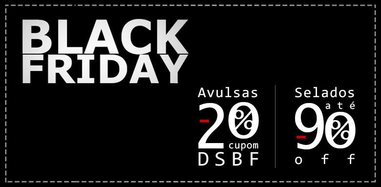 BLACK FRIDAY 2017 - DESCONTO DE ATÉ 90% E 20% EM SINGLES!!