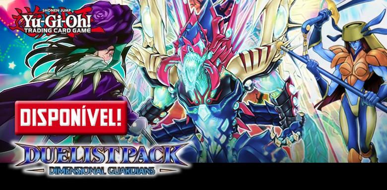 Avulsas Yu-Gi-Oh! Duelist Pack: Dimensional Guardians. DISPONÍVEIS!