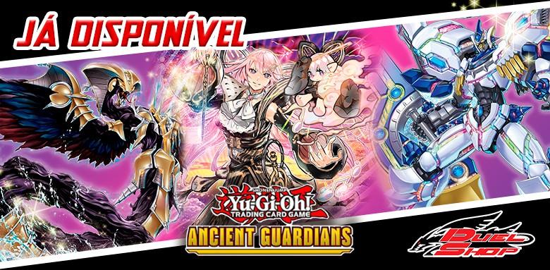 Já estão disponíveis as avulsas Yu-Gi-Oh! Ancient Guardian!