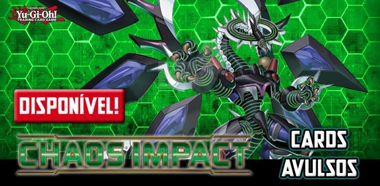 Avulsas Yu-Gi-Oh! Impacto do Caos já disponíveis!