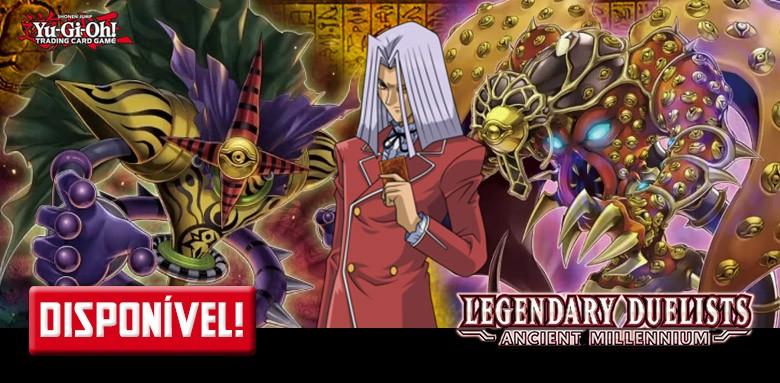 AVULSAS YU-GI-OH! Legendary Duelists: Ancient Millennium disponíveis!